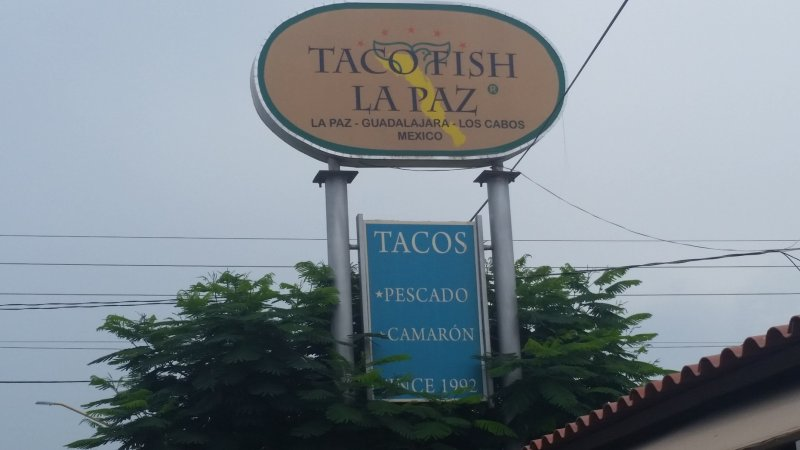 Sign for Taco Fish La Paz in La Paz, Baja Sur, Mexico.